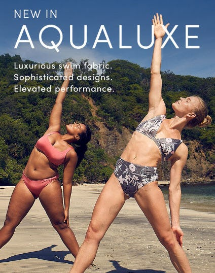 New In Aqualuxe from Athleta