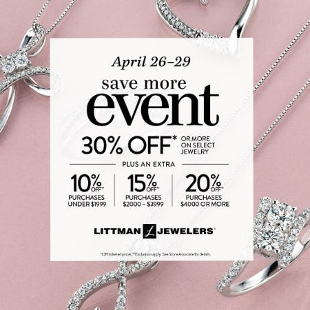 April Save More Event from Littman Jewelers