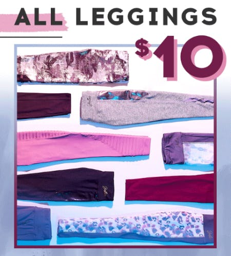 $10 All Leggings from Justice