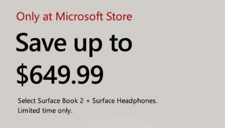 Up to $649.99 Off Select Surface Book 2 + Surface Headphones