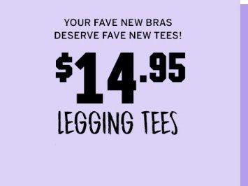 $14.95 Legging Tees from Victoria's Secret