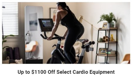 Up to $1100 Off Select Cardio Equipment