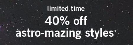 40% Off Astro-Mazing Styles