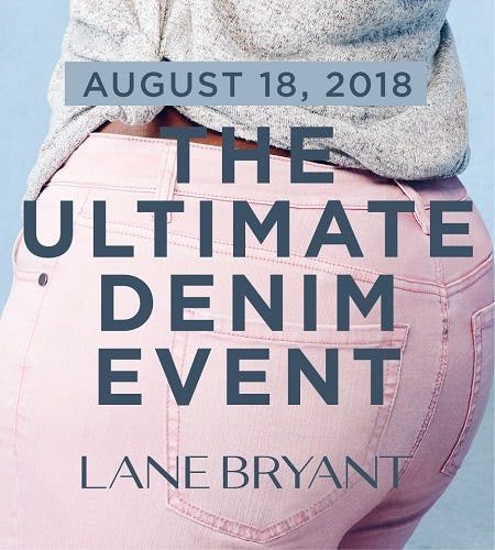 THE ULTIMATE DENIM EVENT AUGUST 18 from Lane Bryant