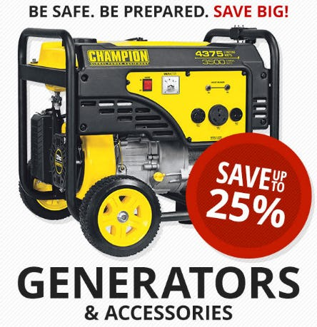 Save Up to 25% on Generators & Accessories