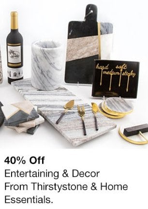 40% Off Entertaining & Decor from Thirstystone & Home Essentials from macy's