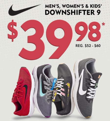 Men's, Women's and Kids' Downshifter 9 now for $39.98 from Shoe Carnival