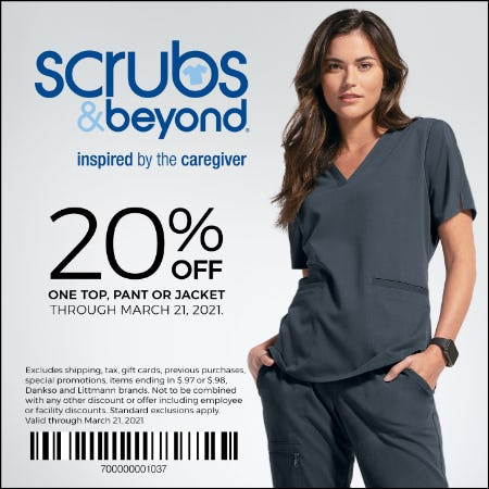 20% OFF ONE TOP, PANT OR JACKET from Scrubs & Beyond
