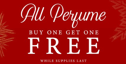 BOGO Free All Perfume