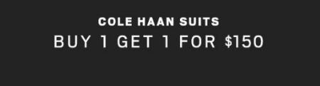 Cole Haan Suits Buy 1, Get 1 for $150