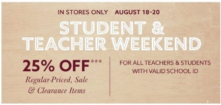 Student and Teacher Weekend 25% Off