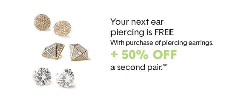 Free Ear Piercing with The Purchase of a Pair of Piercing Earrings