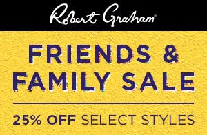 Friends & Family Sale from Robert Graham