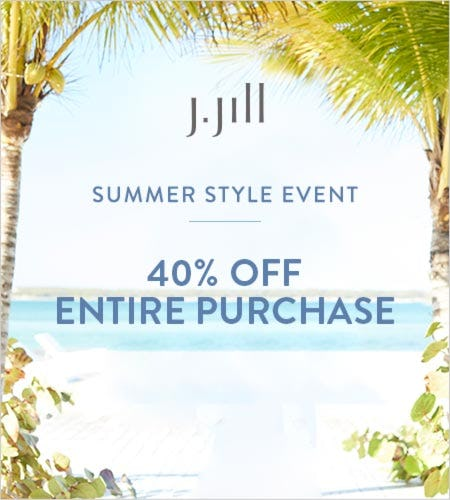 40% off* Entire Purchase from J.Jill