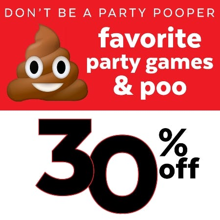 DON'T BE A PARTY POOPER!