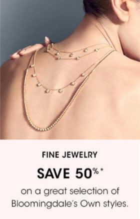 Fine Jewelry Save 50%