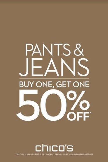 PANTS & JEANS BUY ONE, GET ONE 50% OFF