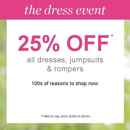 25% Off All Dresses, Jumpsuits & Rompers