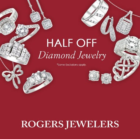 Half Off Sale from Rogers Jewelers