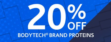 20% Off Bodytech Brand Proteins from The Vitamin Shoppe