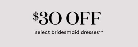 $30 Off Select Bridesmaid Dresses from David's Bridal