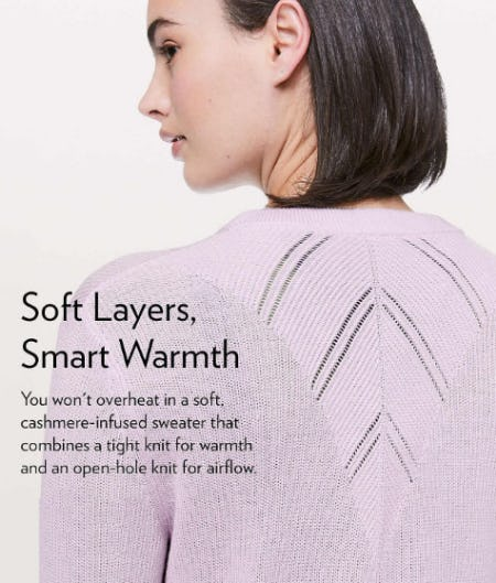 Soft Layers, Smart Warmth from lululemon