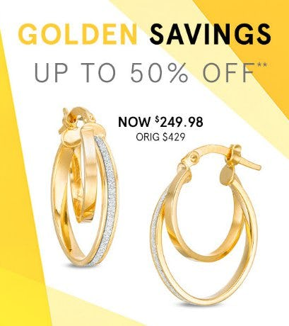 Golden Savings up to 50% Off