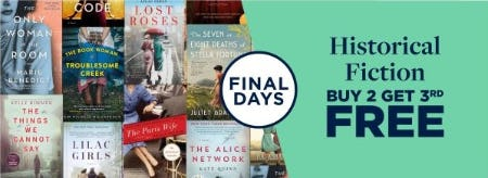 Buy 2 Get 3rd Free Historical Fiction from Books-A-Million