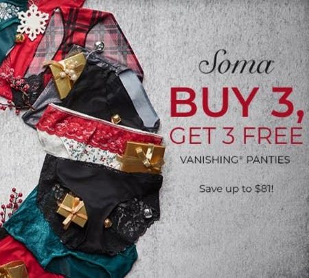 Buy 3, Get 3 Free Vanishing from Soma Intimates