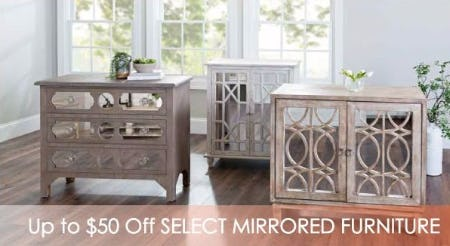 Up to $50 Off Select Mirrored Furniture