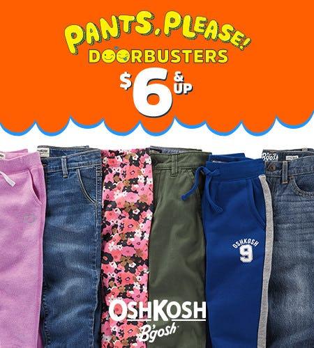 Pants, Please! Doorbusters $6 & Up