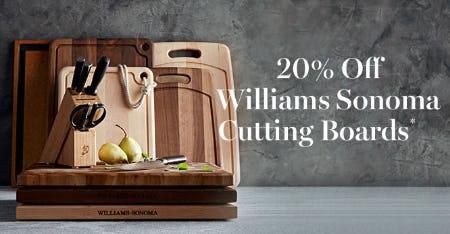 20% Off Williams Sonoma Cutting Boards from Williams-Sonoma