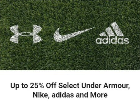 Up to 25% Off Select Under Armour, Nike, adidas and More from Dick's Sporting Goods