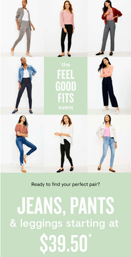 Jeans, Pants & Leggings Starting at $39.50 from Loft