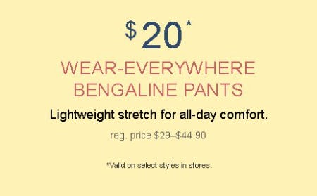 $20 Wear-Everywhere Bengaline Pants from maurices