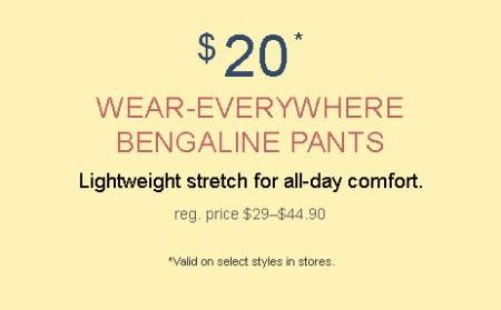 $20 Wear-Everywhere Bengaline Pants