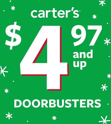$4.97 and Up Doorbusters* from Carter's