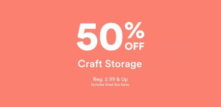 50% Off on Craft Storage from Michaels
