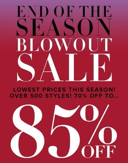 End of the Season Blowout Sale