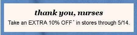 Nurses Extra 10% Off Total Purchase from maurices