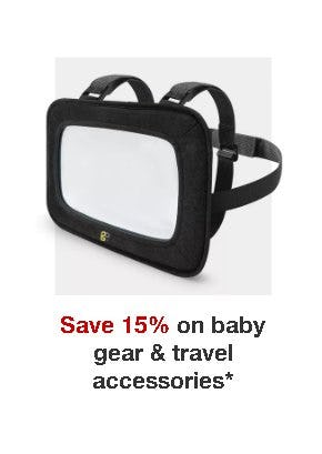 Save 15% on Baby Gear & Travel Accessories from Target