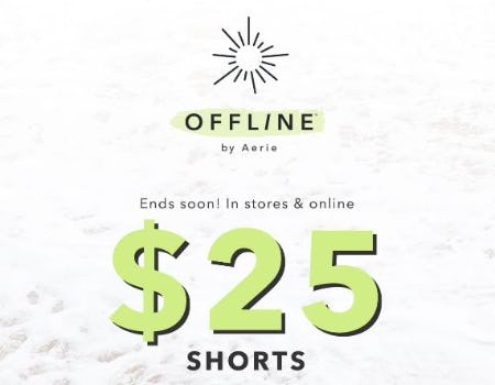 $25 Shorts from Aerie