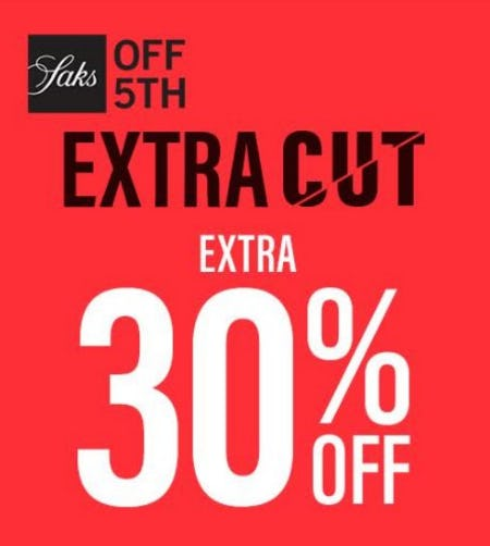 Shop Saks OFF 5TH Extra Cut! from Saks Fifth Avenue OFF 5TH
