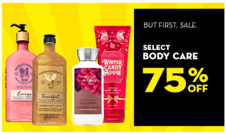 75% Off Select Body Care from Bath & Body Works