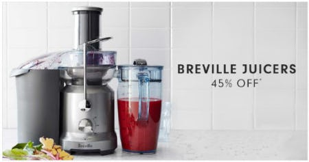 45% Off Breville Juicers from Williams-Sonoma