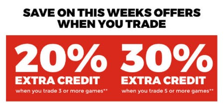 Up to 30% Off Extra Credit from GameStop