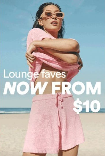 Lounge Faves now from $10 from Cotton On
