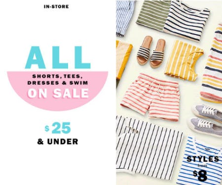 All Shorts, Tees, Dresses & Swim $25 & Under