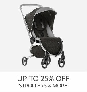 Up to 25% Off on Strollers & More