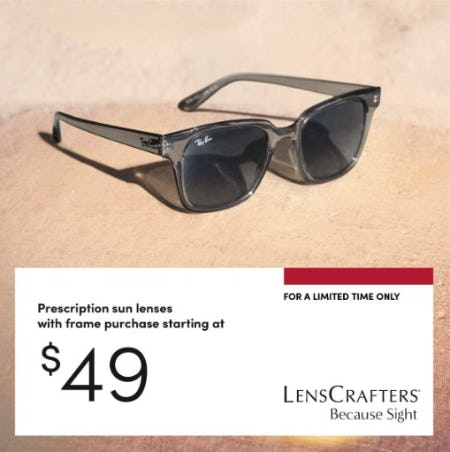 Prescription Sun Lenses with Frame Purchase Starting at $49 from LensCrafters